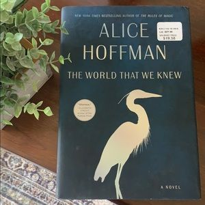 The World That We Knew by Alice Hoffman book ✨